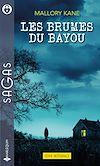 Télécharger le livre :  Les brumes du bayou