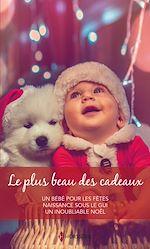 Download this eBook Le plus beau des cadeaux