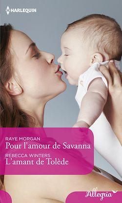 Pour l'amour de Savanna - L'amant de Tolède