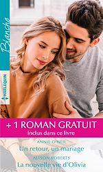 Download this eBook Un retour, un mariage - La nouvelle vie d'Olivia - Une maman pour Kyle