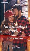 Télécharger le livre :  En attendant Noël...