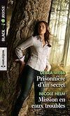 Télécharger le livre :  Prisonnière d'un secret - Missions en eaux troubles