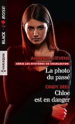 Téléchargez le livre :  La photo du passé - Chloe est en danger