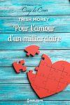 Télécharger le livre :  Pour l'amour d'un milliardaire