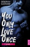 Télécharger le livre :  You Only Love Once - Tome 1