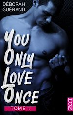 Download this eBook You Only Love Once - Tome 1