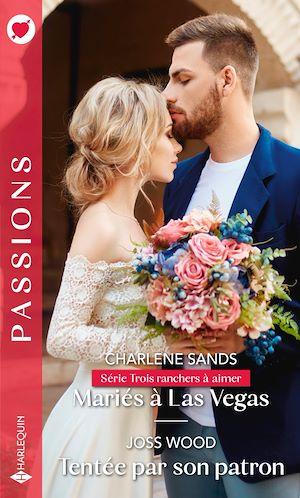 Téléchargez le livre :  Mariés à Las Vegas - Tentée par son patron