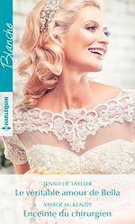 Download this eBook Le véritable amour de Bella - Enceinte du chirurgien