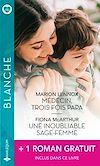 Télécharger le livre :  Médecin, trois fois papa - Une inoubliable sage-femme - La passion d'une urgentiste