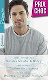 Télécharger le livre :  Dans les bras du Dr Bishop - Passion aux urgences - Pour le coeur d'une infirmière