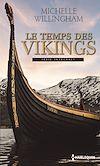 Télécharger le livre :  Le temps des Vikings
