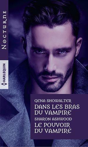 Téléchargez le livre :  Dans les bras du vampire - Le pouvoir du vampire