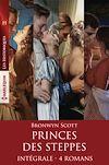 Télécharger le livre :  Princes des steppes - Intégrale 4 romans