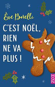 Téléchargez le livre :  C'est Noël, rien ne va plus !