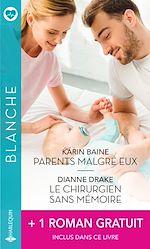 Download this eBook Parents malgré eux - Le chirurgien sans mémoire - L'homme de sa vie