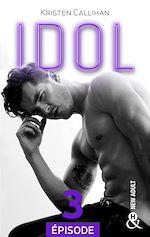 Download this eBook Idol - Episode 3