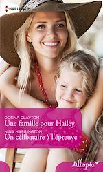 Download this eBook Une famille pour Hailey - Un célibataire à l'épreuve