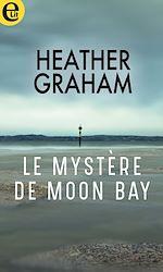 Téléchargez le livre :  Le mystère de Moon Bay