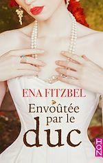 Download this eBook Envoûtée par le duc