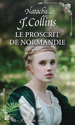 Téléchargez le livre :  Le proscrit de Normandie