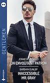Télécharger le livre :  Un envoûtant patron - Inaccessible Mr. Gray