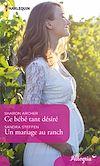Télécharger le livre :  Ce bébé tant désiré - Un mariage au ranch
