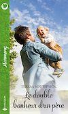 Télécharger le livre :  Le double bonheur d'un père