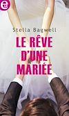Télécharger le livre :  Le rêve d'une mariée