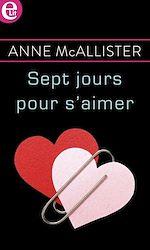 Télécharger le livre :  Sept jours pour s'aimer