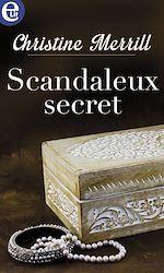Téléchargez le livre :  Scandaleux secret