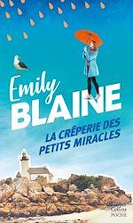 La crêperie des petits miracles | Blaine, Emily