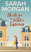 Télécharger le livre :  Un été dans la ville de l'amour