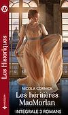 Télécharger le livre :  Les héritières MacMorlan - Intégrale 3 romans
