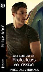 Télécharger le livre :  Protecteurs en mission - Intégrale 2 romans
