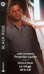 Téléchargez le livre :  Protection cachée - Le refuge de la nuit