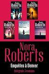 """Télécharger le livre :  Intégrale de la série Nora Roberts """"Enquêtes à Denver"""""""