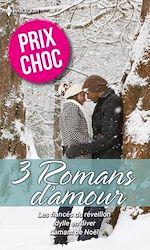 Télécharger le livre :  Les fiancés du réveillon - Idylle en hiver - L'amant de Noël