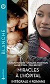 Télécharger le livre :  Miracles à l'hôpital - Intégrale 4 romans