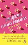 Télécharger le livre :  L'académie des femmes parfaites - Extrait gratuit