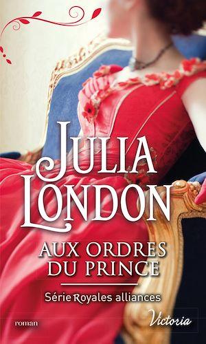 Téléchargez le livre :  Aux ordres du prince