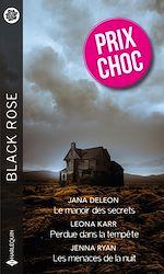 Téléchargez le livre :  Le manoir des secrets - Perdue dans la tempête - Les menaces de la nuit