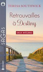 Téléchargez le livre :  Retrouvailles à Destiny
