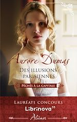 Download this eBook Des illusions parisiennes