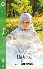 Download this eBook Un bébé au bureau