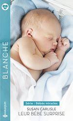 Téléchargez le livre :  Leur bébé surprise