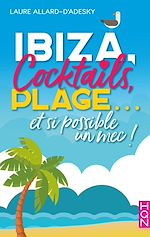 Download this eBook Ibiza, cocktails, plage... et si possible un mec !