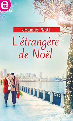 Téléchargez le livre :  L'étrangère de Noël
