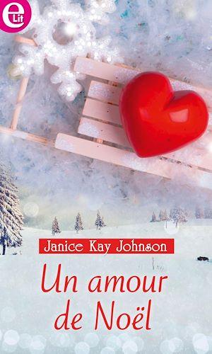 Téléchargez le livre :  Un amour de Noël