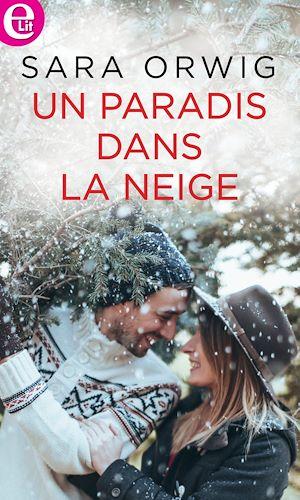 Téléchargez le livre :  Un paradis dans la neige