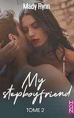 Téléchargez le livre :  My Stepboyfriend (Tome 2)